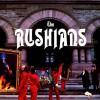 The RUSHians.